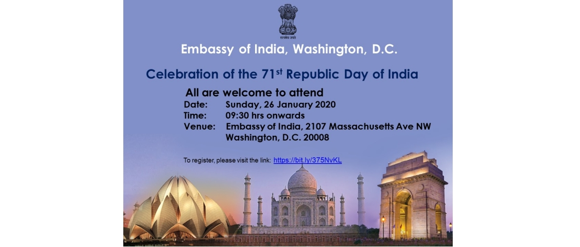 The Embassy of India cordially invites you for the celebration of the 71st Republic Day at Embassy of India on Sunday, 26 January 2020, at 0930 hrs. To register, click here
